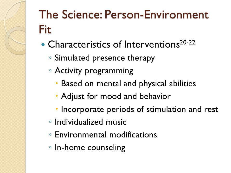 The Science: Person-Environment Fit