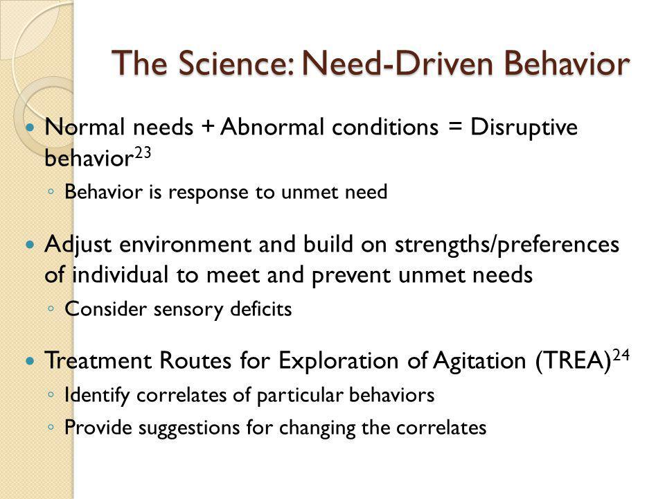 The Science: Need-Driven Behavior