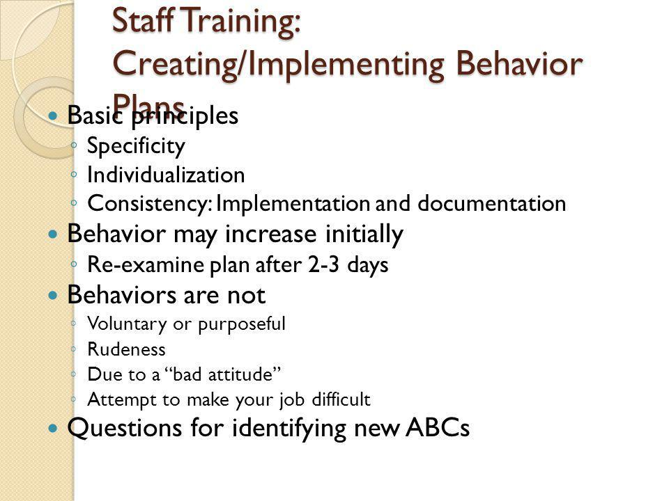 Staff Training: Creating/Implementing Behavior Plans