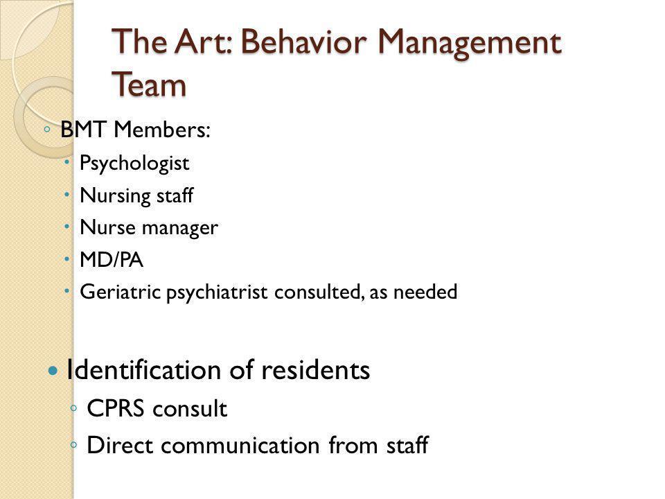 The Art: Behavior Management Team