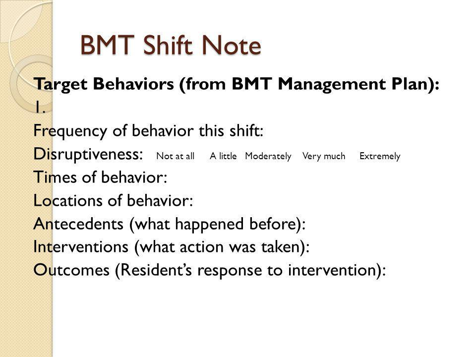 BMT Shift Note