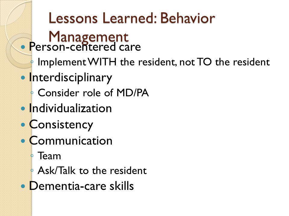 Lessons Learned: Behavior Management