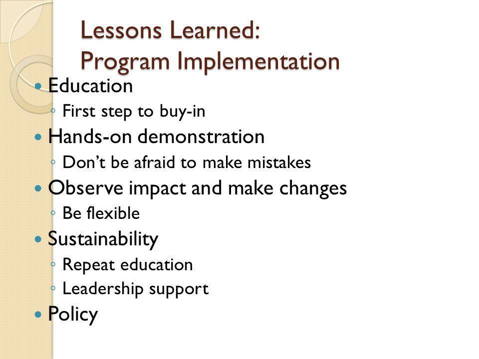 Lessons Learned: Program Implementation