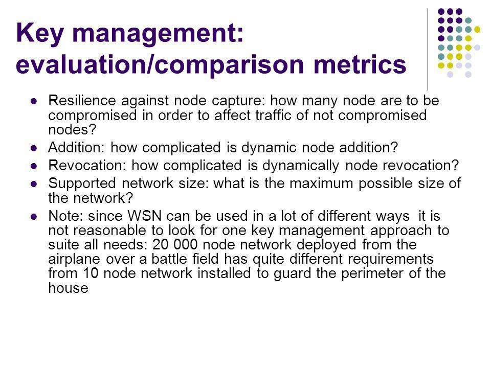 Key management: evaluation/comparison metrics