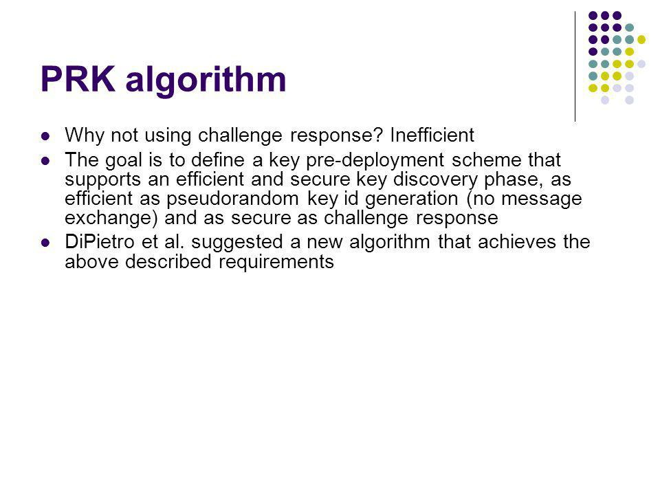 PRK algorithm Why not using challenge response Inefficient