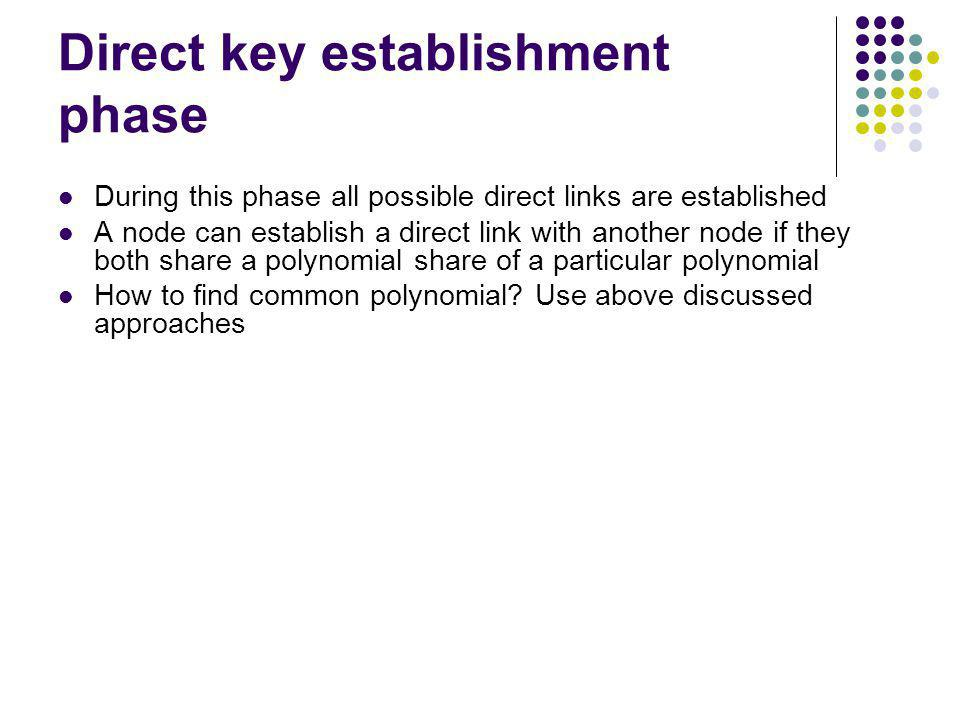 Direct key establishment phase