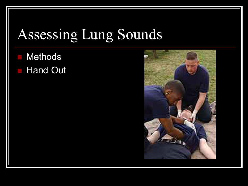 Assessing Lung Sounds Methods Hand Out