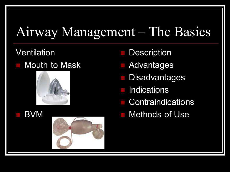 Airway Management – The Basics