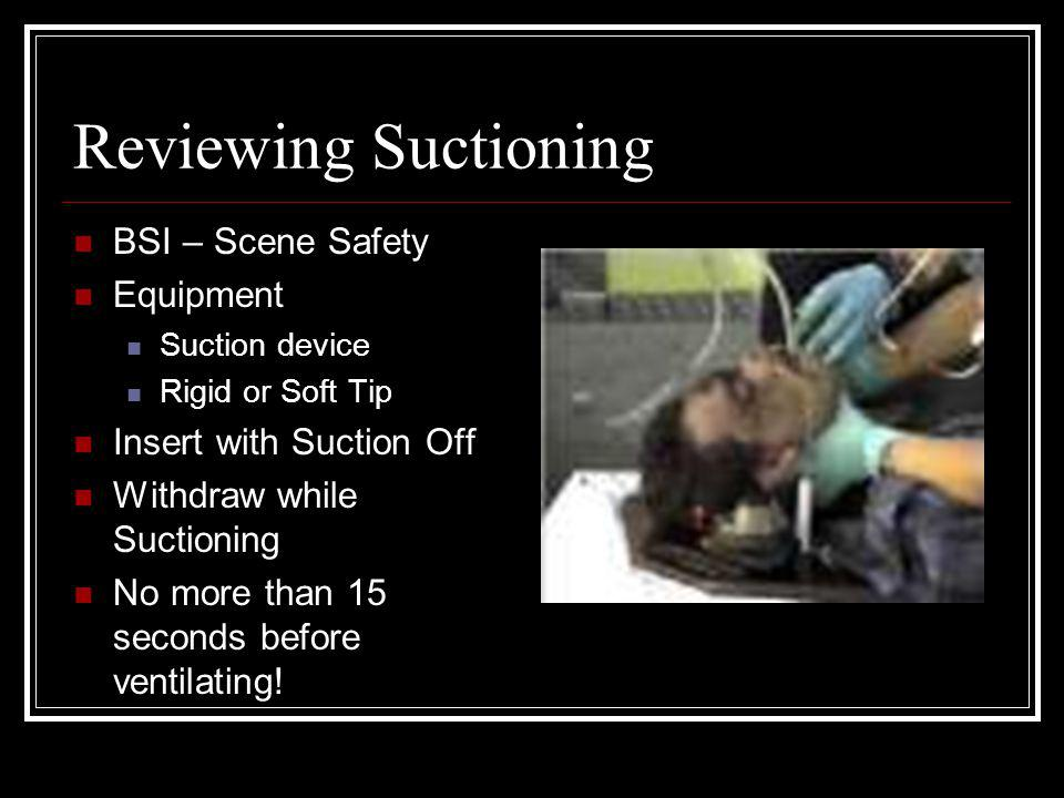 Reviewing Suctioning BSI – Scene Safety Equipment