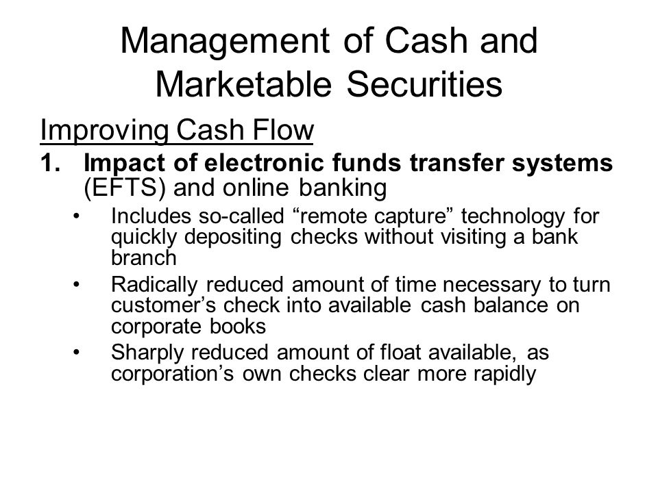 Management of Cash and Marketable Securities