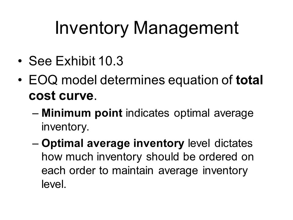 Inventory Management See Exhibit 10.3