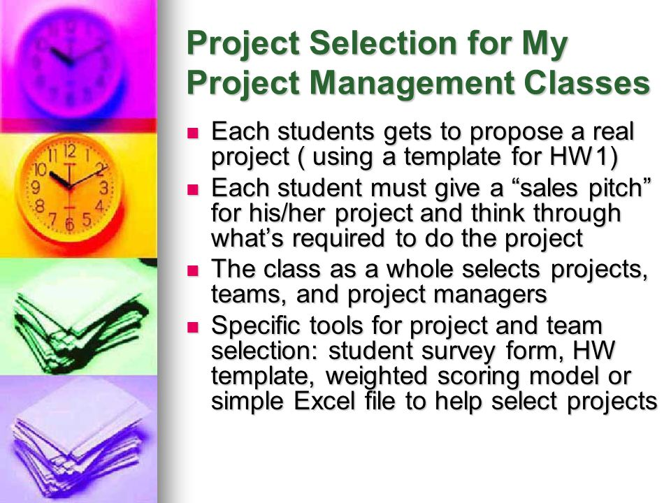 Project Selection for My Project Management Classes