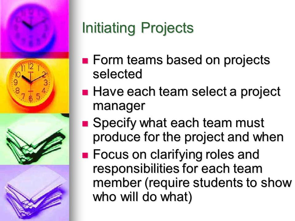 Initiating Projects Form teams based on projects selected