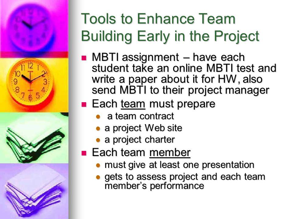 Tools to Enhance Team Building Early in the Project