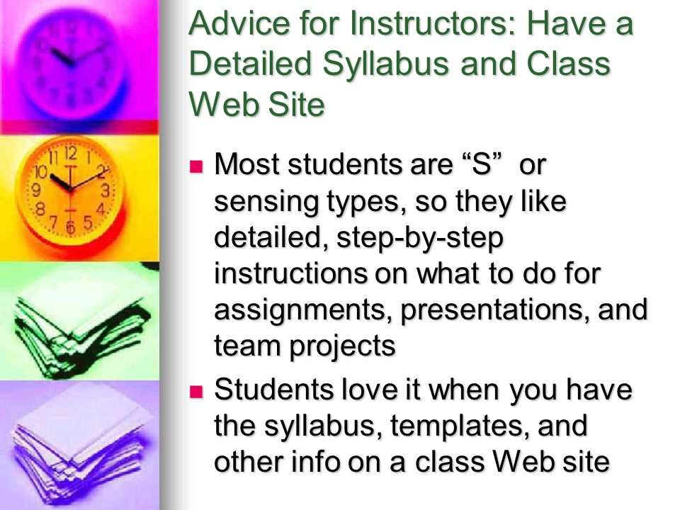 Advice for Instructors: Have a Detailed Syllabus and Class Web Site
