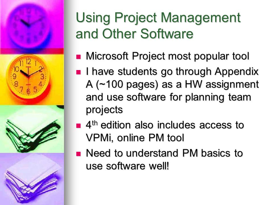 Using Project Management and Other Software