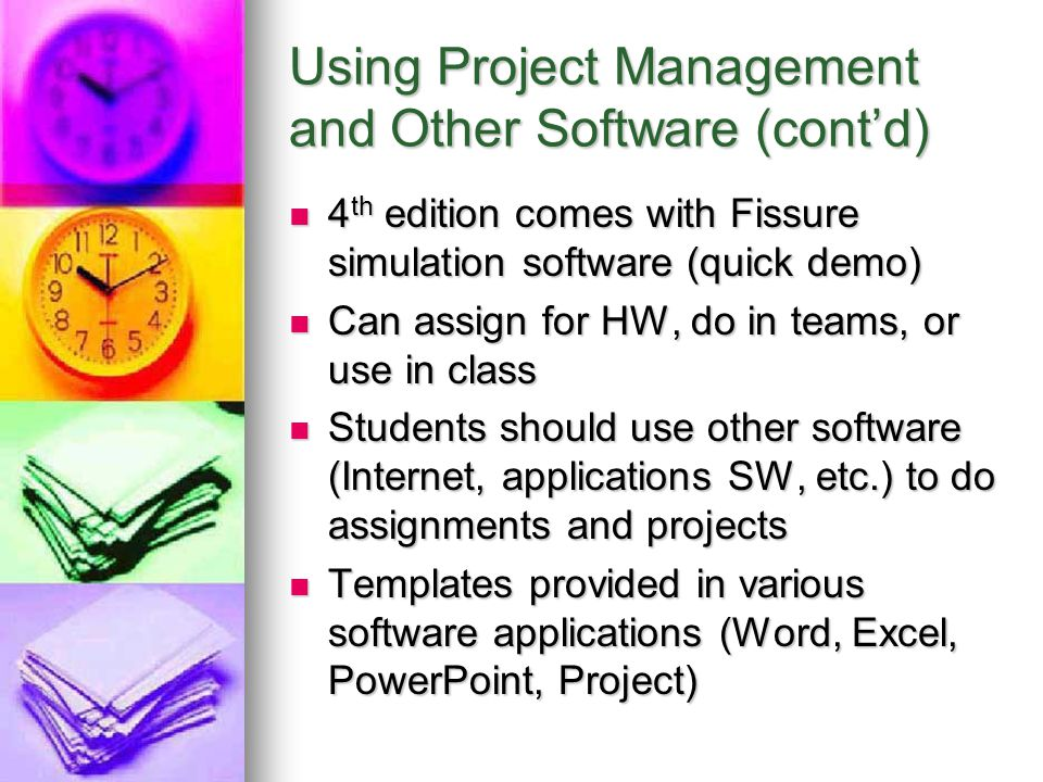 Using Project Management and Other Software (cont'd)