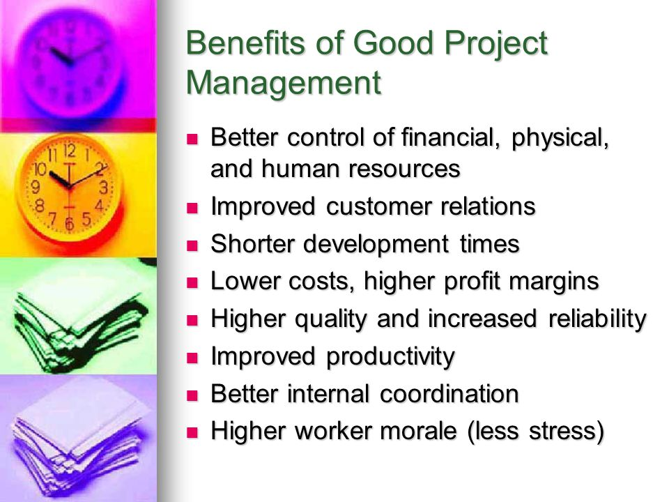 Benefits of Good Project Management