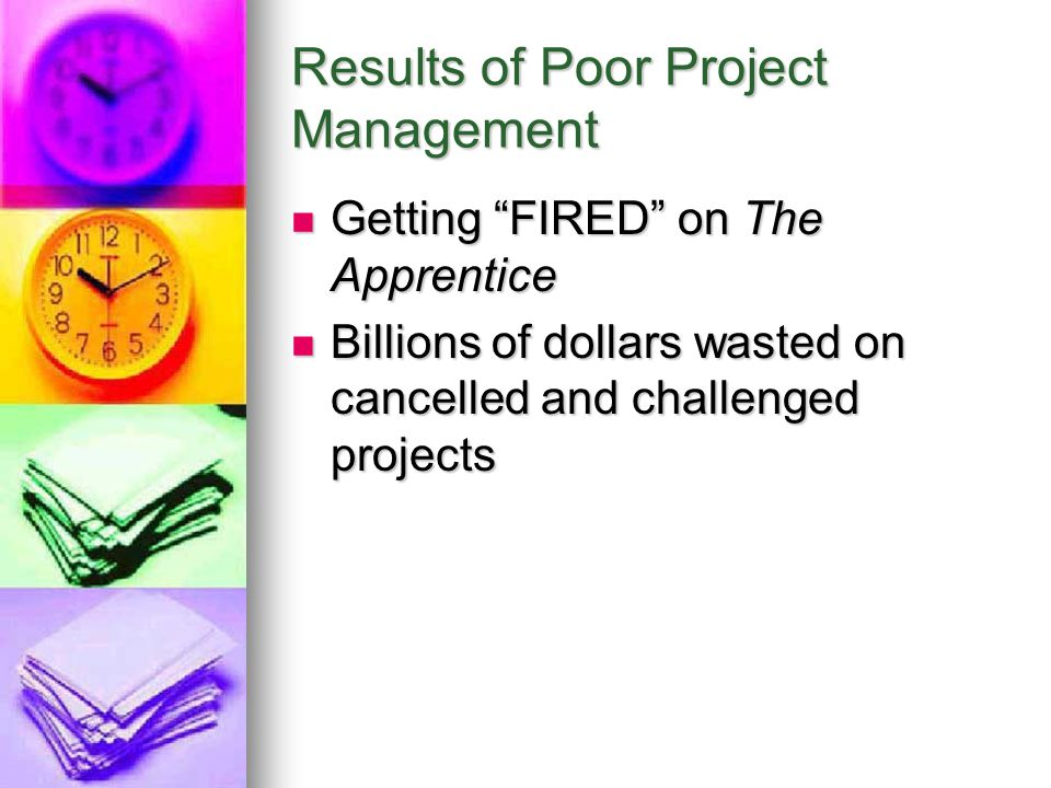 Results of Poor Project Management