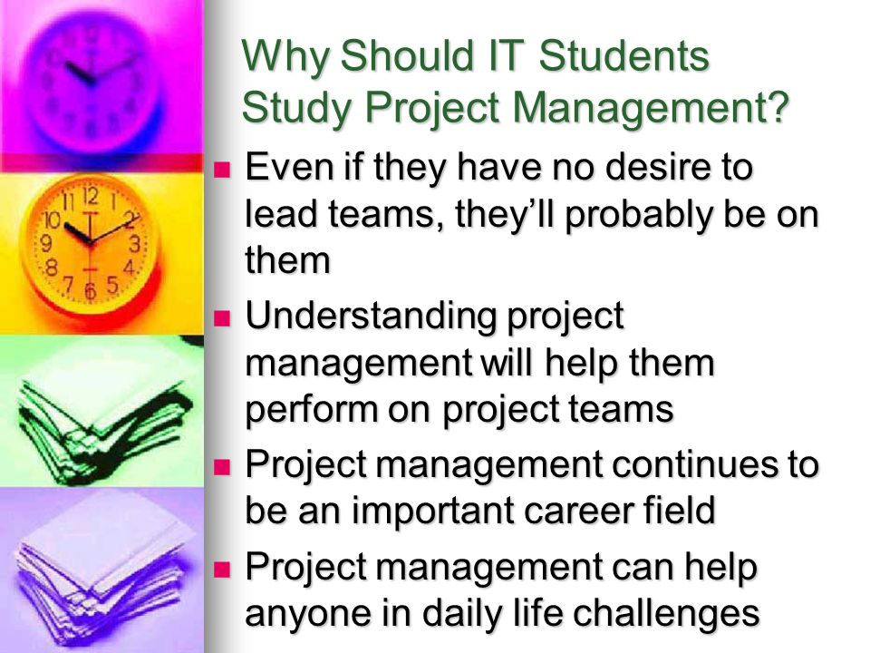 Why Should IT Students Study Project Management