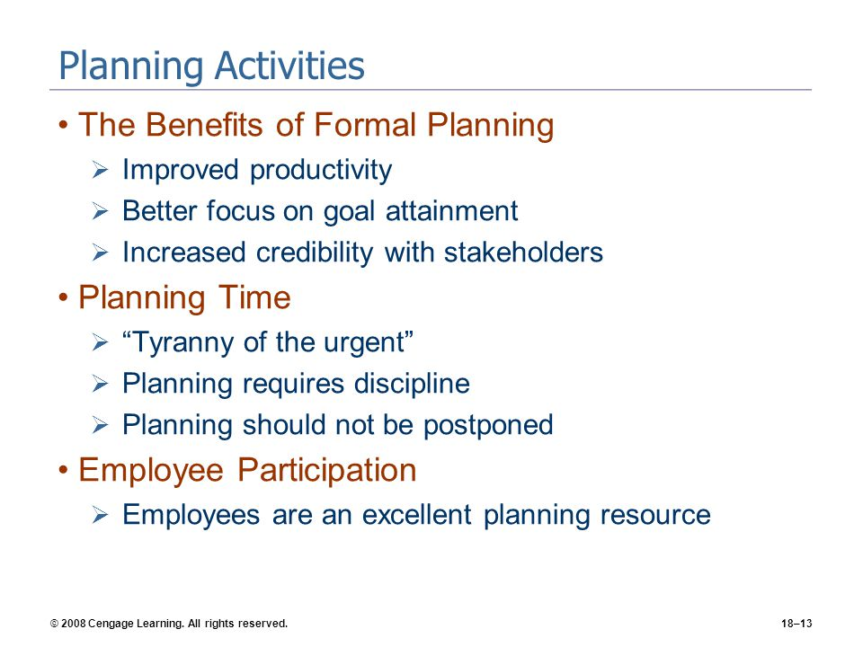 Planning Activities The Benefits of Formal Planning Planning Time