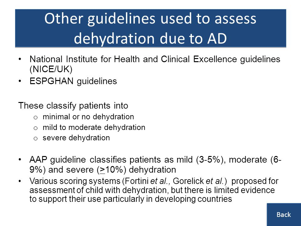 Other guidelines used to assess dehydration due to AD