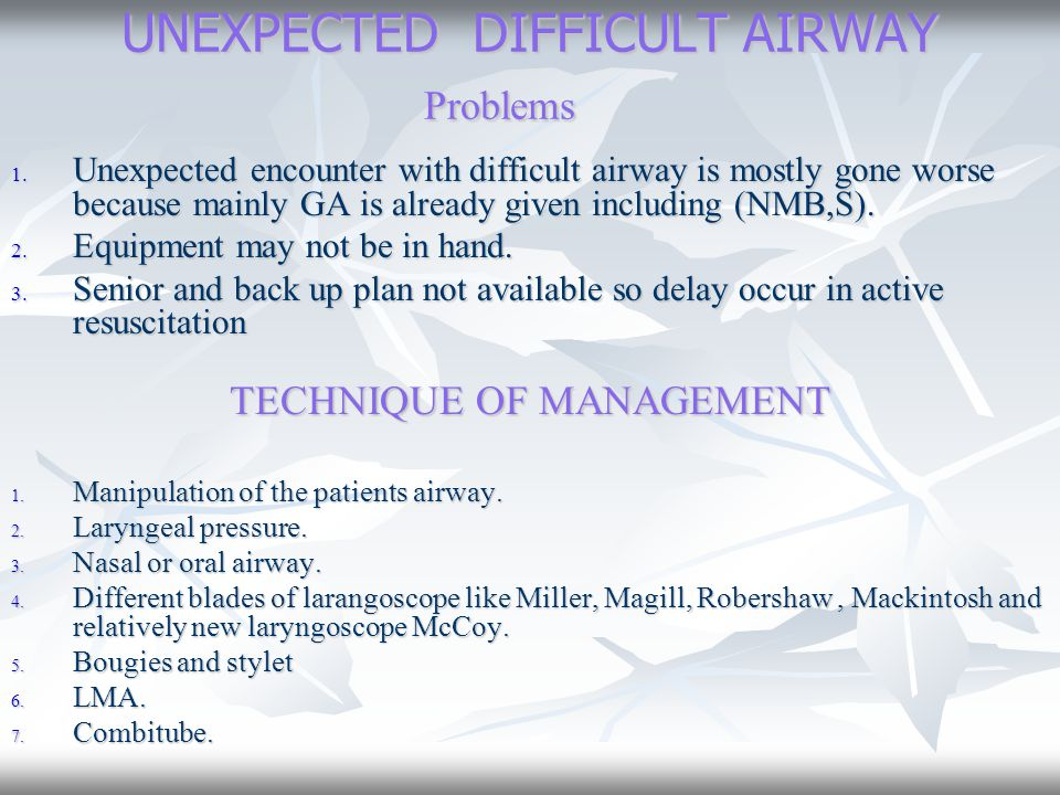 UNEXPECTED DIFFICULT AIRWAY Problems