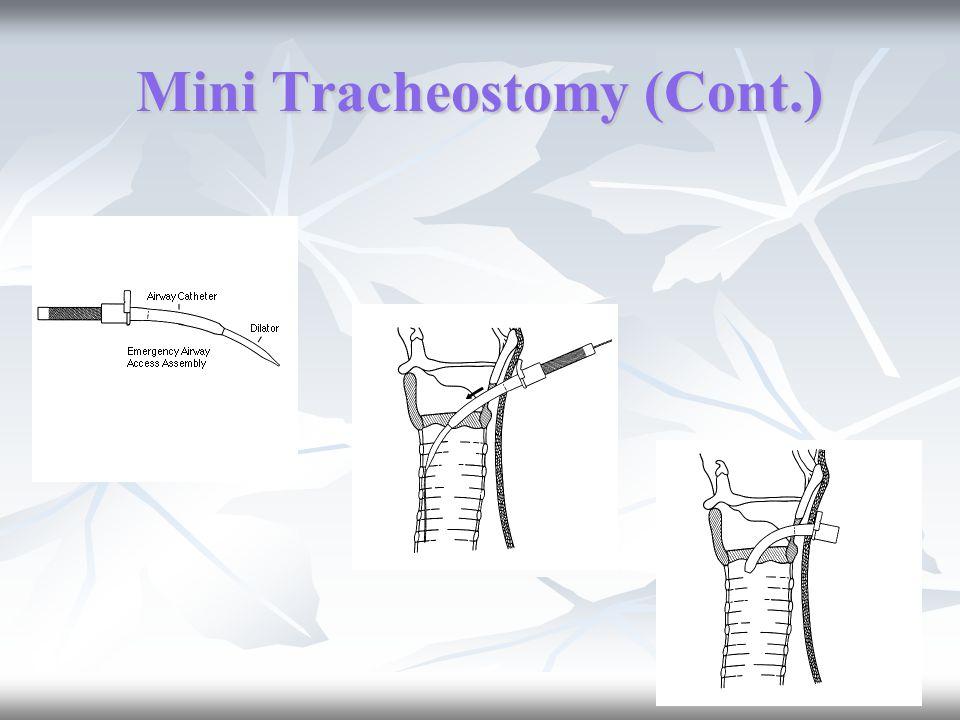 Mini Tracheostomy (Cont.)