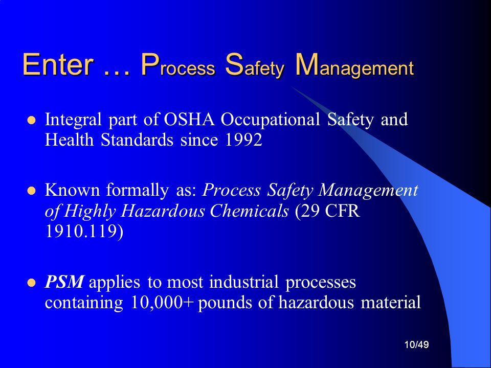 Enter … Process Safety Management
