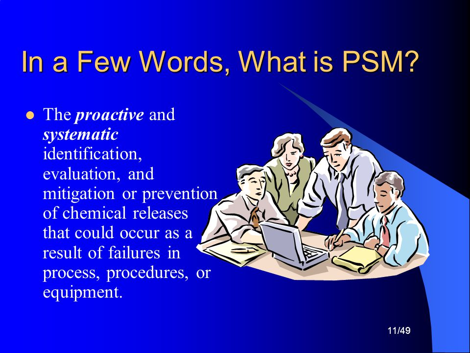 In a Few Words, What is PSM