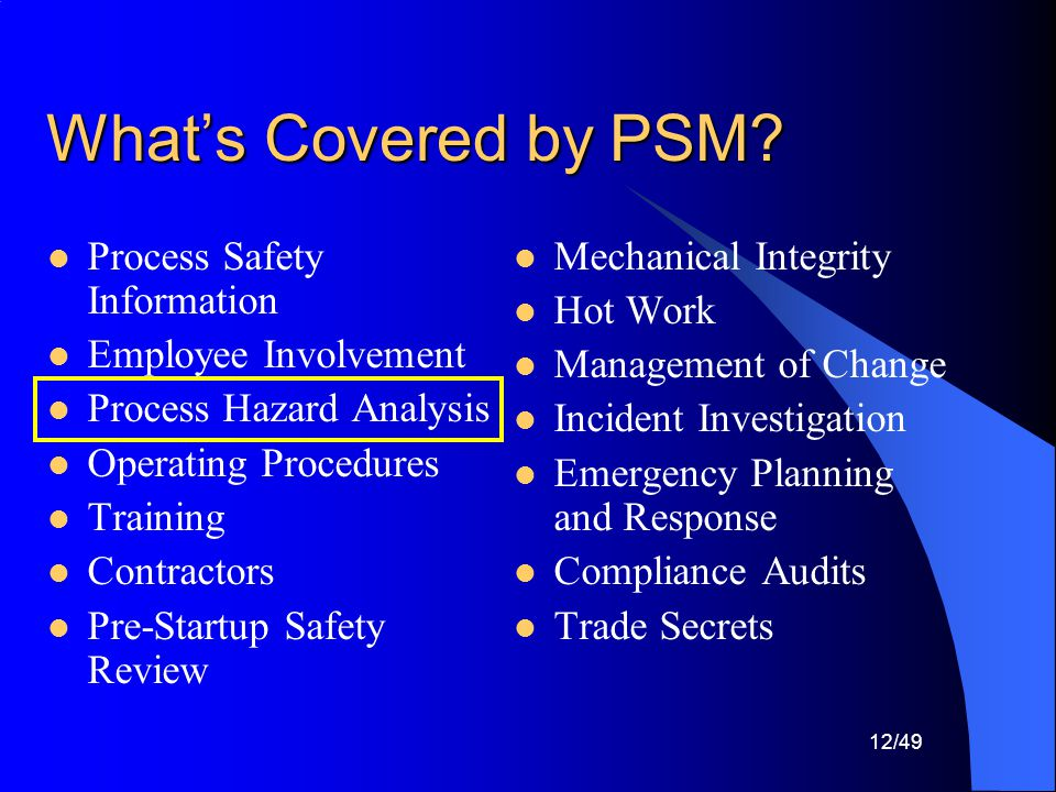 What's Covered by PSM Process Safety Information Employee Involvement