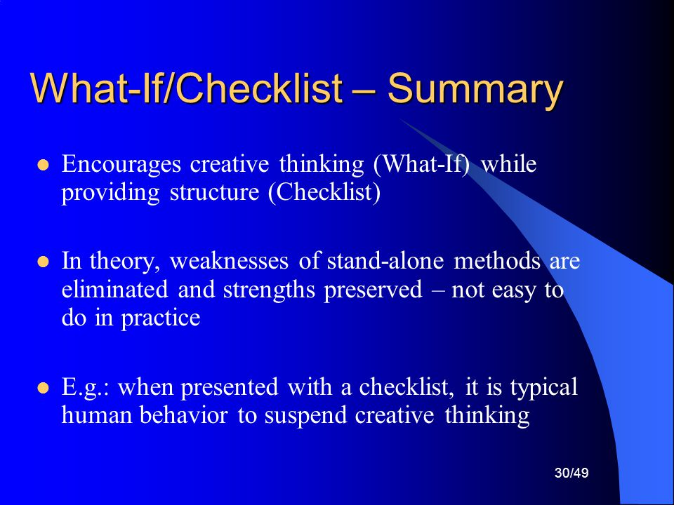 What-If/Checklist – Summary