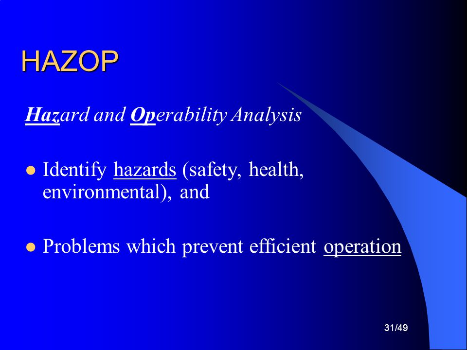 HAZOP Hazard and Operability Analysis