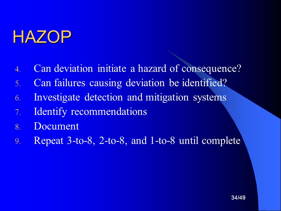HAZOP Can deviation initiate a hazard of consequence