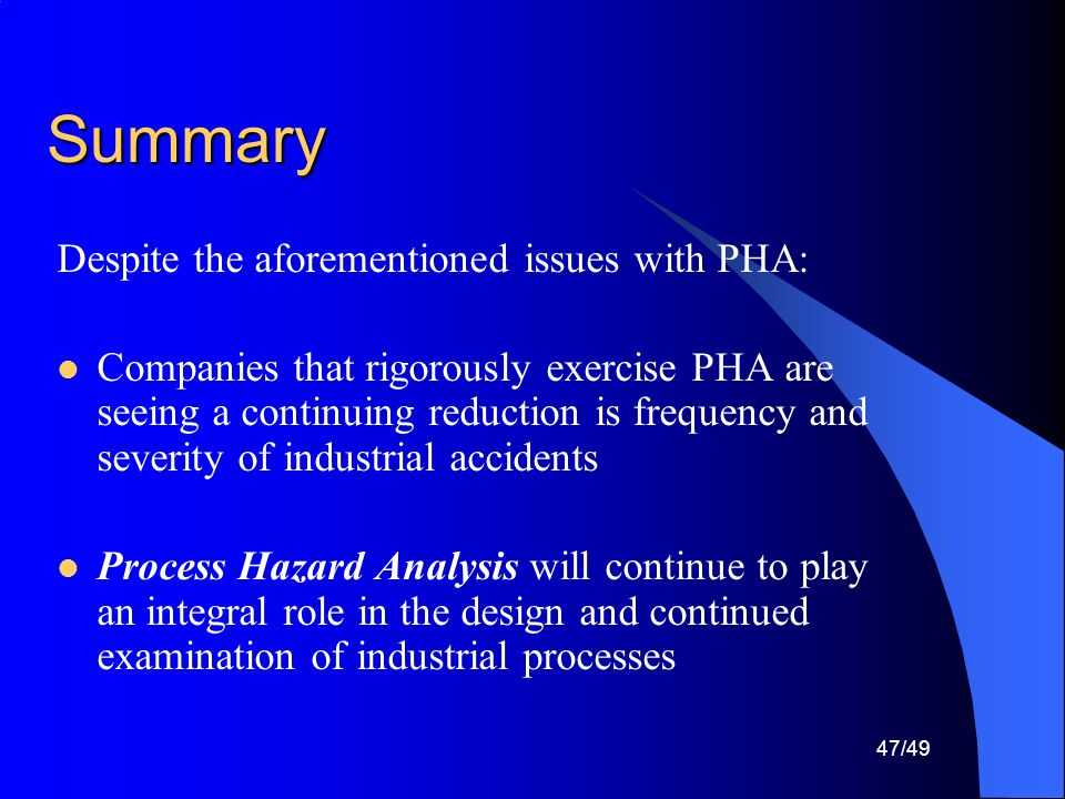 Summary Despite the aforementioned issues with PHA: