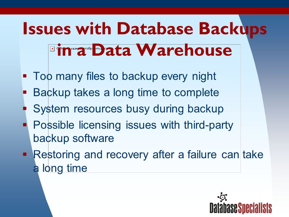 Issues with Database Backups in a Data Warehouse