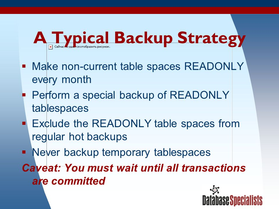 A Typical Backup Strategy