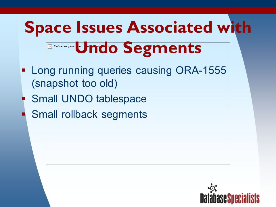 Space Issues Associated with Undo Segments