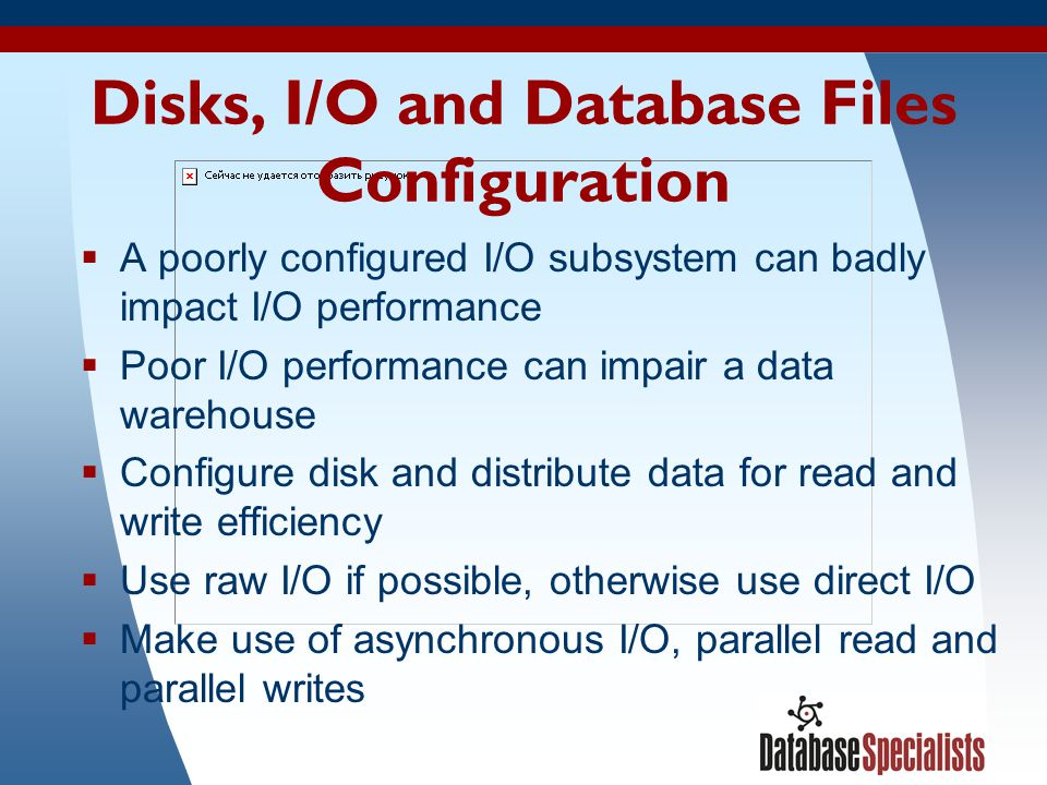 Disks, I/O and Database Files Configuration