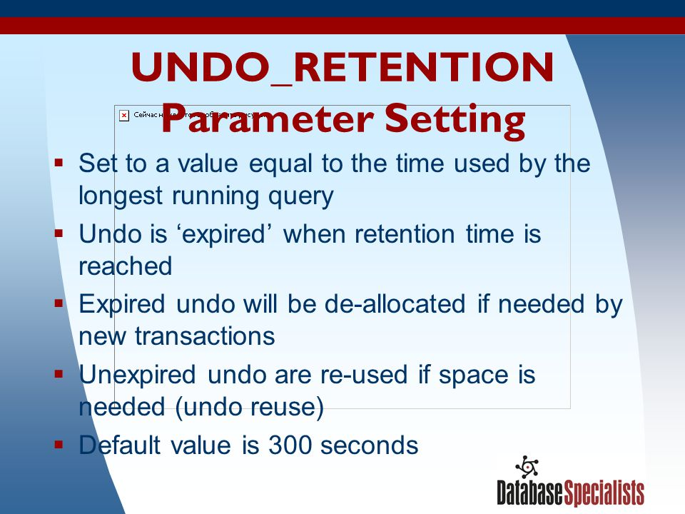 UNDO_RETENTION Parameter Setting