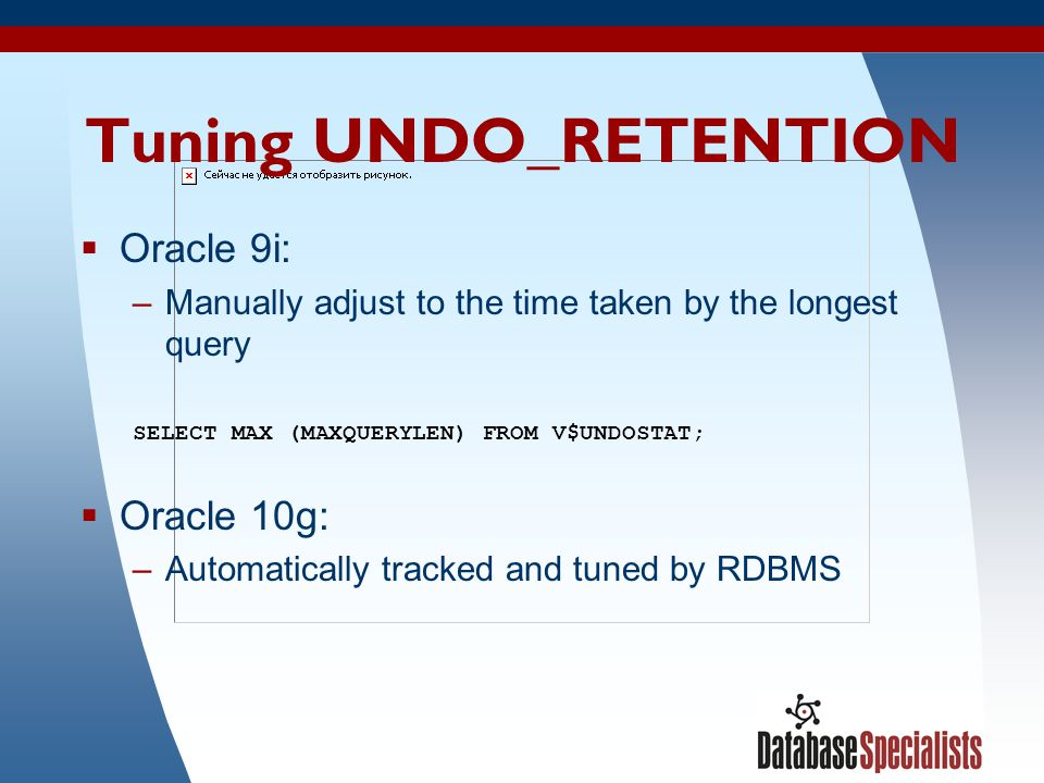 Tuning UNDO_RETENTION