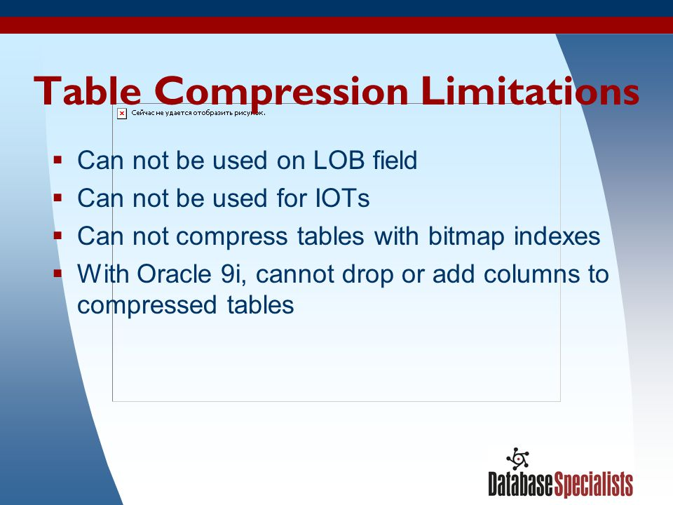 Table Compression Limitations
