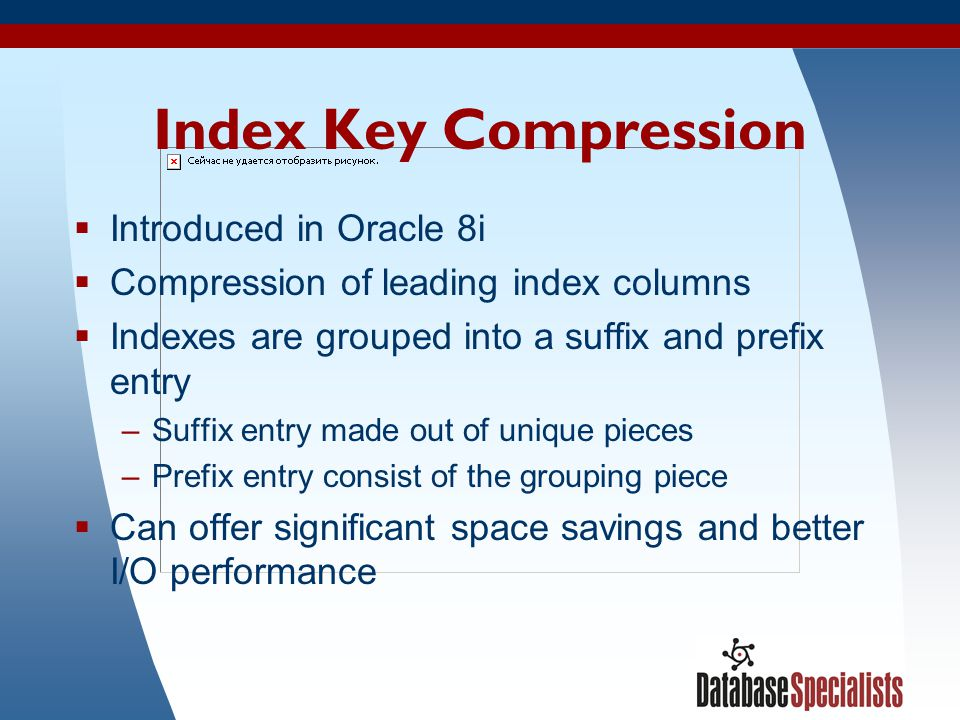 Index Key Compression Introduced in Oracle 8i