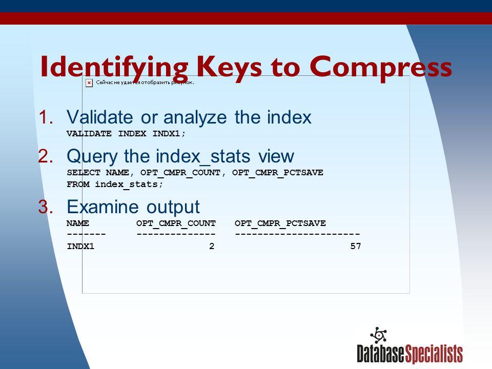 Identifying Keys to Compress