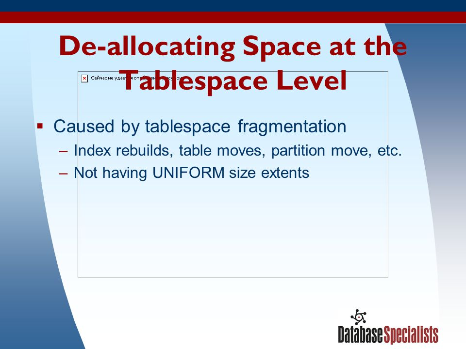 De-allocating Space at the Tablespace Level