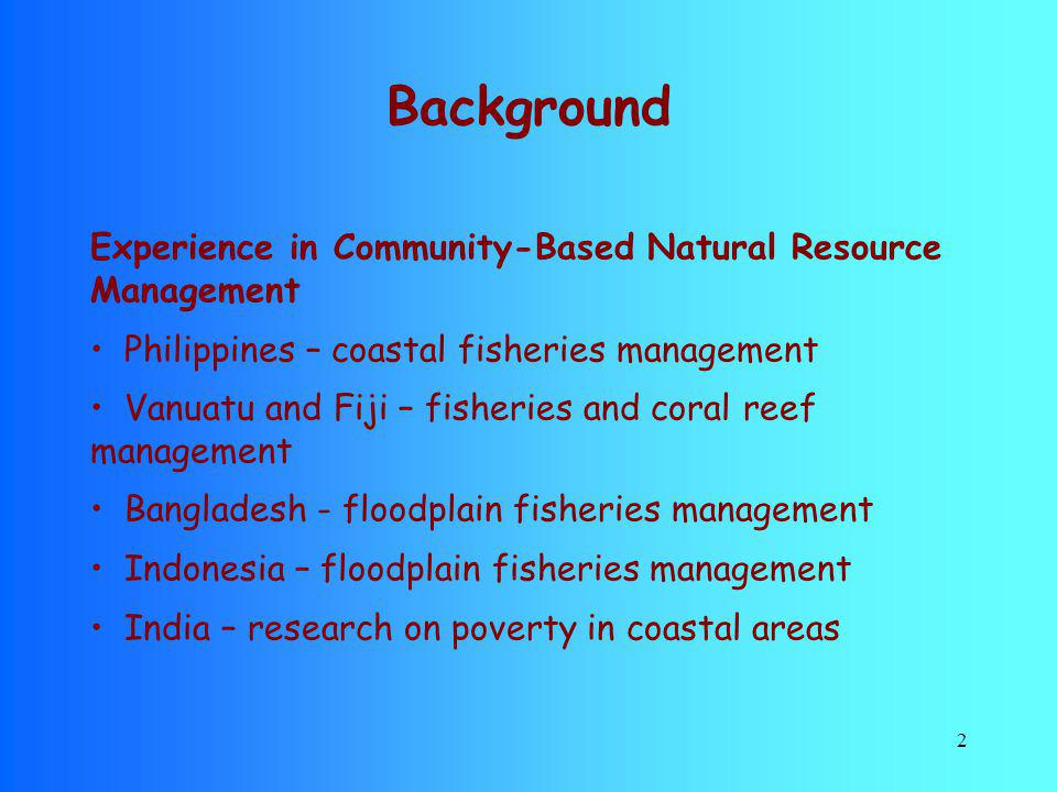 Background Experience in Community-Based Natural Resource Management