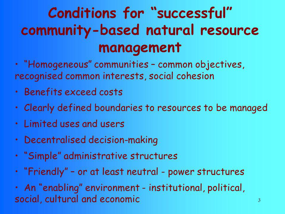 Conditions for successful community-based natural resource management