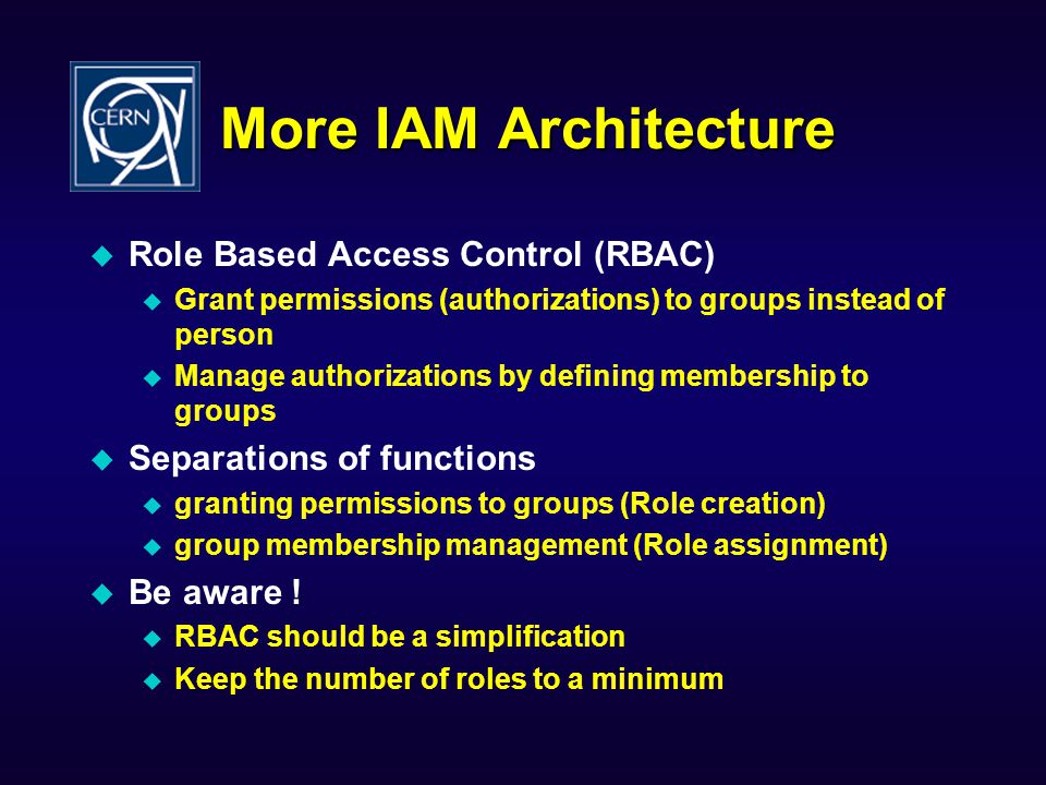 More IAM Architecture Role Based Access Control (RBAC)