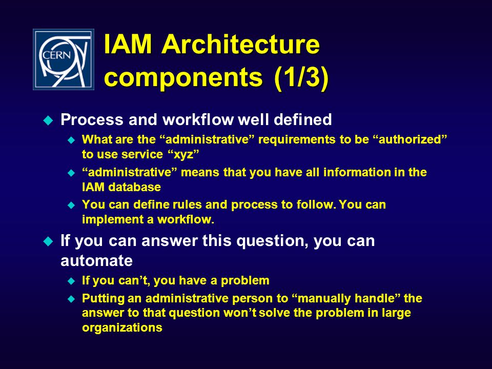 IAM Architecture components (1/3)