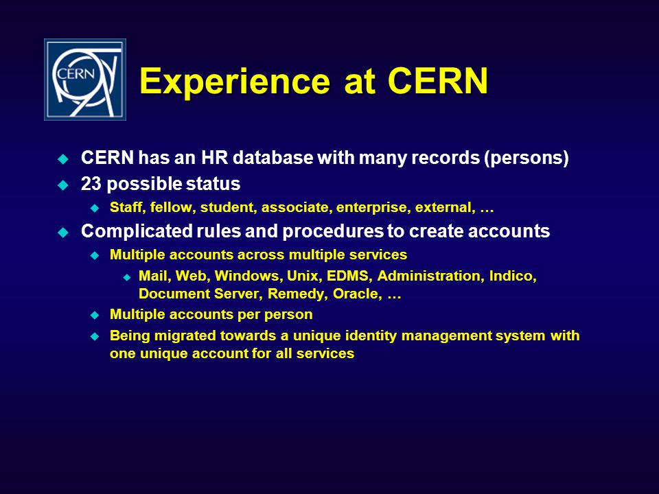 Experience at CERN CERN has an HR database with many records (persons)